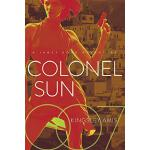 【预订】Colonel Sun: A James Bond Adventure 9781681776491
