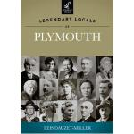 【预订】Legendary Locals of Plymouth