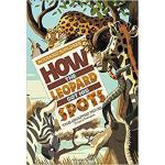 【预订】How the Leopard Got His Spots: The Graphic Novel 978143