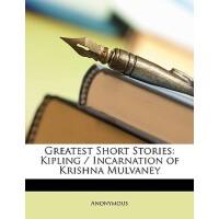 【预订】Greatest Short Stories: Kipling / Incarnation of Krishn