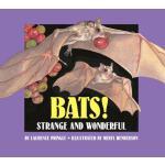 【预订】Bats! Strange and Wonderful
