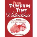 【预订】From Pumpkin Time to Valentines: Sneaking Language Arts
