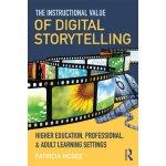【预订】The Instructional Value of Digital Storytelling: Higher