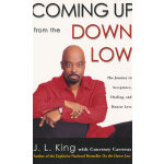 COMING UP FROM THE DOWN LOW(ISBN=9780307209795) 英文原版
