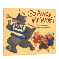 全店满300减100】进口英文原版绘本 Go Away Mr.Wolf 走开,大灰狼先生 廖彩杏推荐书单 低幼儿童英语启