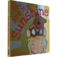 英文原版 You Are My Sunshine 你是我的阳光 儿童英语启蒙纸板书 认知童谣绘本 Caroline J