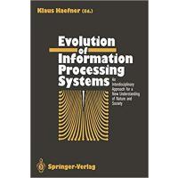 【预订】Evolution of Information Processing Systems 97836427721