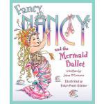【预订】Fancy Nancy and the Mermaid Ballet