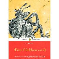 Five Children and It (Puffin Classics) 五个孩子和沙精 ISBN 97801413