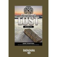 【预订】Finding Lost - Season Six: Nikki Stafford (Large Print