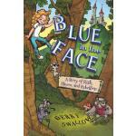 【预订】Blue in the Face: A Story of Risk, Rhyme, and Rebellion
