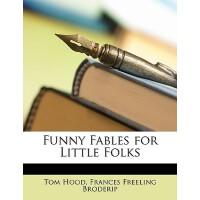 【预订】Funny Fables for Little Folks