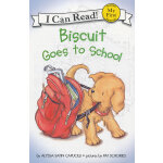 Biscuit Goes to School Book and CD小饼干去上学(书+CD)(I Can Read,My Fist Level)ISBN9780060786861