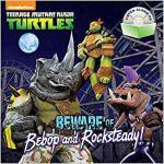 【预订】Beware of Bebop and Rocksteady! (Teenage Mutant Ninja T