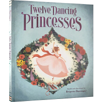 英文原版绘本 Twelve Dancing Princesses 十二个跳舞的公主 格林童话 精装绘本 儿童经典童话故