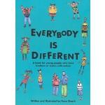 【预订】Everybody Is Different: A Book for Young People Who Hav