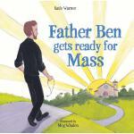 【预订】Father Ben Gets Ready for Mass
