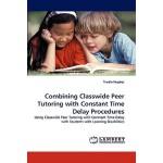 【预订】Combining Classwide Peer Tutoring with Constant Time De