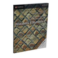 Cambridge International AS & A Level Mathematics: Probability & Statistics 2 Coursebook