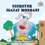 【预订】I Love to Tell the Truth: Hungarian edition