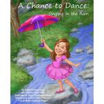 【预订】A Chance to Dance: Singing in the Rain
