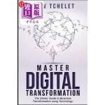 【中商海外直订】Digital Transformation: Master Digital Transformati