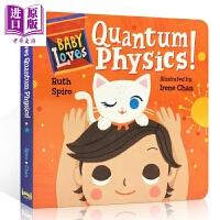 【中商原版】Baby Loves Quantum 宝宝爱科学系列:小朋友学量子学 低幼亲子家庭启蒙学习绘本 纸板书 英文