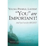 【预订】Young People, Listen! You Are Important! and You Can Do