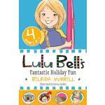 【预订】Lulu Bell's Fantastic Holiday Fun: 4 Books in 1