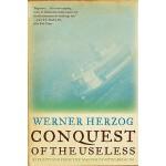 【预订】Conquest of the Useless Reflections from the Making of