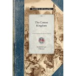 【预订】Cotton Kingdom: A Traveller's Observations on Cotton an
