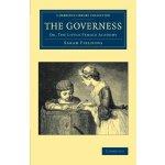 【预订】The Governess: Or, the Little Female Academy