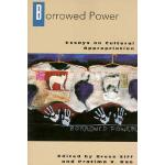 【预订】Borrowed Power: Essays on Cultural Appropriation