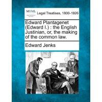 【预订】Edward Plantagenet (Edward I.): The English Justinian,