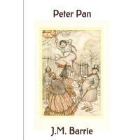 【预订】Peter Pan: (Includes Peter and Wendy, and the Little Wh