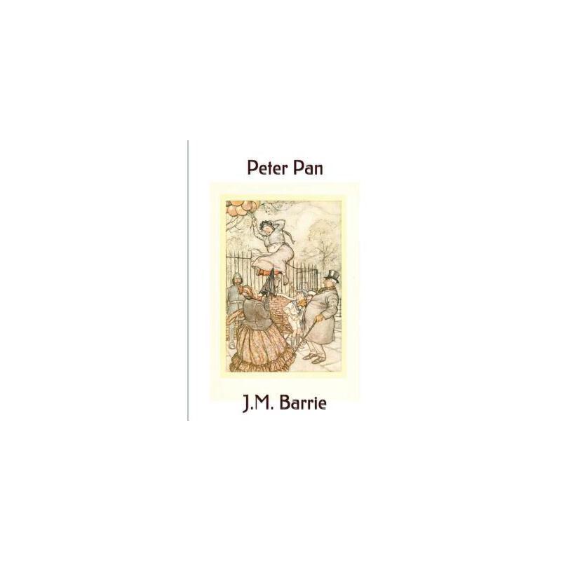 【预订】Peter Pan: (Includes Peter and Wendy, and the Little White Bird) 预订商品,需要1-3个月发货,非质量问题不接受退换货。