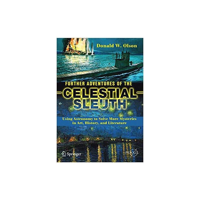 【预订】Further Adventures of the Celestial Sleuth 9783319703190 美国库房发货,通常付款后3-5周到货!