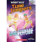 Time Jumpers #3: Fast-Forward To The Future