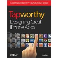 【预订】Tapworthy: Designing Great iPhone Apps