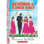 【预订】Revenge of the Flower Girls: A Wish Novel: A Wish Novel