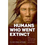 【预订】The Humans Who Went Extinct: Why Neanderthals Died Out