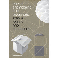Paper Engineering for Designers: Pop-Up Skills and Techniqu