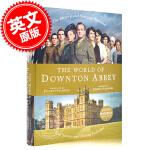 现货 唐顿庄园的世界 英文原版 The World of Downton Abbey 同名英剧 艾美奖获奖电视剧的幕后