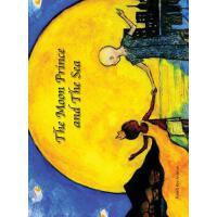 【预订】The Moon Prince and the Sea
