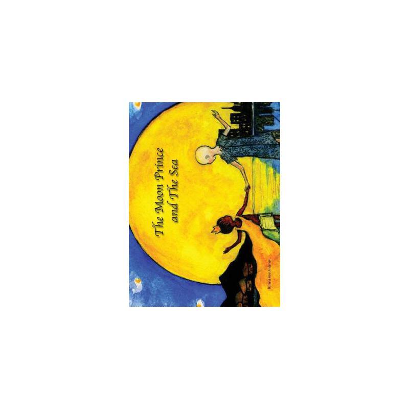 【预订】The Moon Prince and the Sea 预订商品,需要1-3个月发货,非质量问题不接受退换货。
