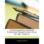 【预订】A Sentimental Journey Through France and Italy, by Mr.