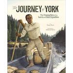 【预订】The Journey of York: The Unsung Hero of the Lewis and C
