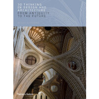 3D Thinking in Design and Architecture: From Antiquity to th