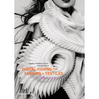 Digital Visions for Fashion and Textiles: Made in Code 时尚与布艺