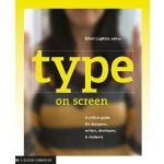 【预订】Type on Screen: A Critical Guide for Designers, Writers
